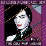 The Chill Pop Lounge Vol 4
