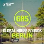 Global House Sounds: Berlin