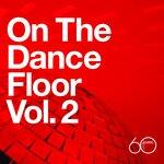 Atlantic 60th: On The Dance Floor Vol  2