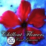 Chillout Flowers