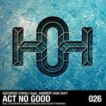 Act No Good