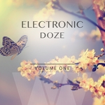 Electronic Doze Vol 1 Finest Selection Of Smooth Electronic Beats