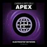 Carbin/Dirty Zblu/Apex
