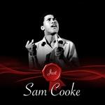 Just - Sam Cooke