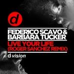 Live Your Life (Roger Sanchez Remix)