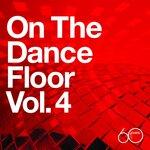Atlantic 60th: On The Dance Floor Vol  4