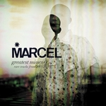 MARCEL - Greatest Misses/Rare Tracks From 2003-2010 (Front Cover)