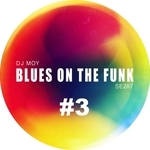 Blues On The Funk #3