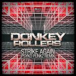 Strike Again (Psyko Punkz Remix)