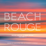 Beach Rouge Vol 2: Beach House & Deep Disco (unmixed tracks)