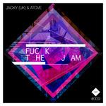 Fuck The Jam