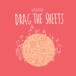 Drag The Sheets