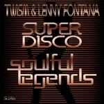 TWISM/LENNY FONTANA - Super Disco (Front Cover)