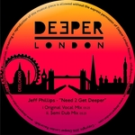JEFF PHILLIPS - Need 2 Get Deeper (Front Cover)
