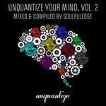 Unquantize Your Mind Vol 2 (unmixed tracks)