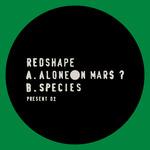 Alone On Mars?