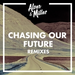Chasing Our Future (Remixes)