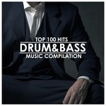 Drum & Bass: Top 100 Hits