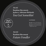 You Got Somethin'/Future Fondler