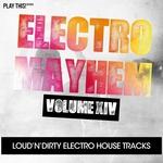 Electro Mayhem Vol 14
