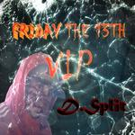 Friday The 13th VIP