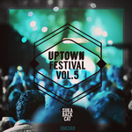 Uptown Festival Vol 5