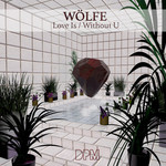 WOLFE - Love Is/Without You (Front Cover)