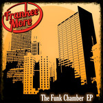 FRANKEE MORE - The Funk Chamber EP (Front Cover)