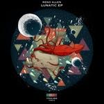 Lunatic EP
