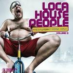 Loca House People Vol 21