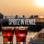 Spritz In Venice Vol 5