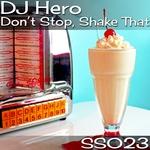 Don't Stop, Shake That
