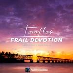 Frail Devotion