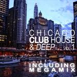 Chicago Club House & Deep Vol 1 (unmixed tracks)