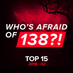 Who's Afraid Of 138?!/Top 15/2016-02