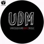 UDM Underground Dance Music