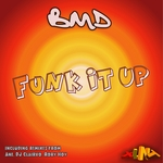BMD - Funk It Up (Front Cover)