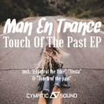 Touch Of The Past EP