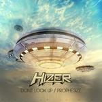 Don't Look Up/Prophesize