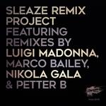 Sleaze Remix Project