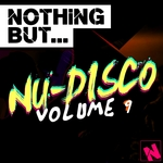 Nothing But... Nu-Disco Vol 9