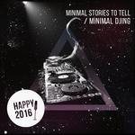 Minimal Djing/Happy 2016