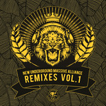 New Underground Massive Alliance Remixes Vol 1