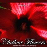 Chillout Flowers Vol 2