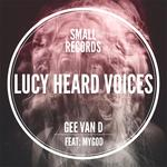 Lucy Heard Voices