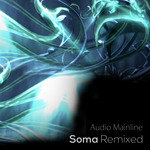 AUDIO MAINLINE - Soma Remixed (Front Cover)