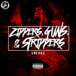 Zippers, Guns, & Strippers (Explicit)