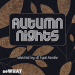 Autumn Nights (Selected By Eyal Moshe)