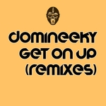 DOMINEEKY - Get On Up (Front Cover)