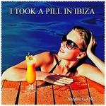 I Took A Pill In Ibiza